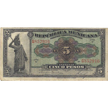 Super Ganga,b De $ 5 Pesos Del Gobierno Constitucionalista