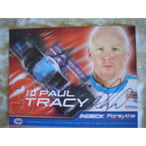 Paul Tracy Foto Autografiada Champ Car