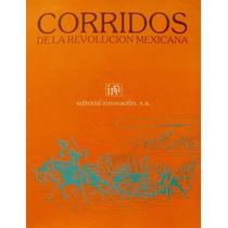 Corridos De La Revolución Mexicana Mdn