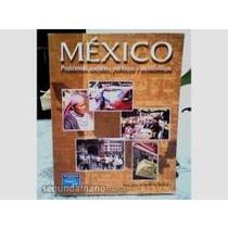 México Problemas Sociales, Políticos Y Económicos Schettino