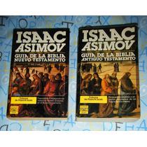 Guía De La Biblia Nuevo Y Viejo Testamento Asimov, Isaac