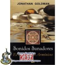Sonidos Sanadores - El Poder De Los Armónicos