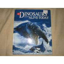 If Dinosaurs Were Alive Today Libro Ilustrativo Nuevo