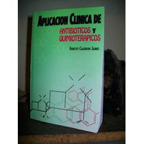 Aplicacion Clinica De Antibioticos Y Quimioterapias