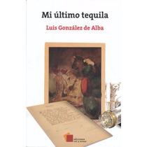 Mi Ultimo Tequila Libro