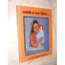 Libro Cuide A Sus Hijos , Sus Enfermedades Y Accidentes , 14