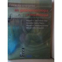 Conceptos Emergentes En Gastroenterología Y Hepatología -