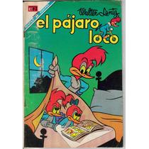 El Pajaro Loco.comics. Antiguos. (novaro) $50.00 (año 1967)