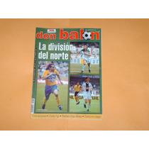 Revista La Division Del Norte Tigres Santos Y Monterrey
