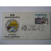 1er Dia De Emision 25 Aniv Autopista Mexico-cuernavaca 1977