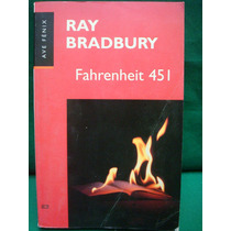 Ray Bradbury, Fahrenheit 451.
