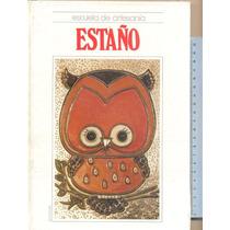 Escuela De Artesania Estaño, Repujado.