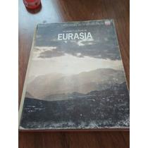 La Tierra Y La Fauna De Eurasia - Francois Bourliere