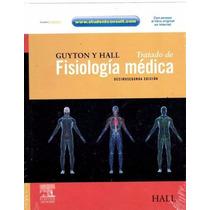 Libro Tratado De Fisiologia Guyton Edicion 12 Nuevo