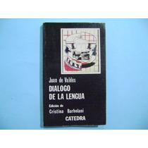 Libro Dialogo De La Lengua / Juan De Valdes