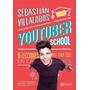 Youtuber School - Sebasti�n Villalobos Nuevo Original Poster