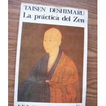 La Práctica Del Zen-4a.edición-aut-taisen Deshimaru-kairós