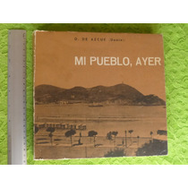 D. De Azcue, Mi Pueblo, Ayer (croquis Donostiarras)