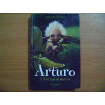 Libro Arturo Y Los Minimoys / Luc Besson