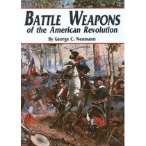 Las Armas De La Batalla De La Revolución Americana