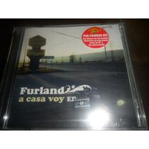 Cd Furland A Casa Voy Ep Nuevo