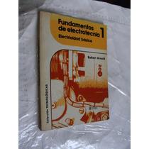 Libro Fundamentos De Electronica 1 , Electricidad Basica , R