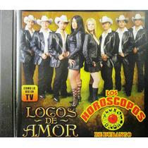 Los Horoscopos De Durango - Locos De Amor