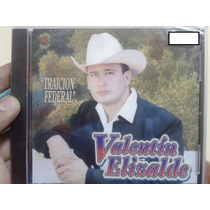 Cd Valentin Elizalde Traicion Federal Nuevo Y Sellado