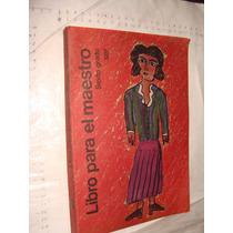 Libro Libro Para El Maestro Sexto Grado , Año 1983 , 3