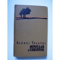 Novelas Y Cuentos - Alexei Tolstoi - 1950