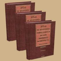 Atlas De Anatomía Topográfica De Animales Domésticos 3 Tomos