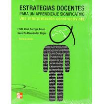 Estrategias Docentes Para Un Aprendizaje Significativo- Diaz