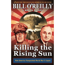 Matar Al Sol Naciente: ¿cómo Ii Guerra Mundial Japón América