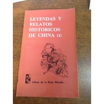 Leyendas Y Relatos Históricos De China Vol 1 / Wey Tang