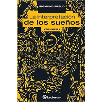 La Interpretacion De Los Suenos. Vol I (volume 1) (spanish E