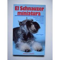 El Schnauzer Miniatura - John Negho - Maa