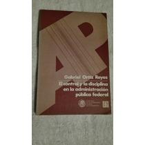 Libro El Control Y La Disciplina En La Administración Públic