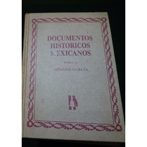 Genaro Garcia Documentos Historicos Mexicanos Tomo Ii