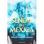 Libro La Senda Del Mexica *cj