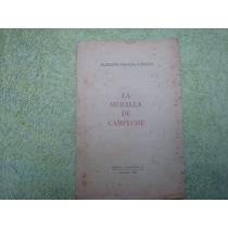 Alberto Trueba Urbina, La Muralla De Campeche.