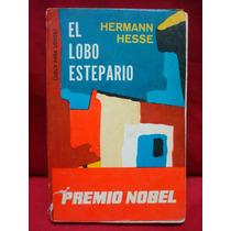 Hermann Hesse, El Lobo Estepario.