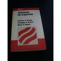 Anestesia De Urgencias - Anthony P. Adams