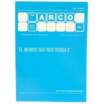 Cuaderno Trabajo El Mundo Que Nos Rodea 2 5+ De Arco Eduke