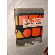 Libro Matematicas Segundo Curso , Angel Bello Gomez , Año 19