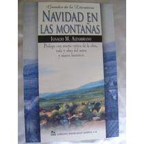 Navidad En Las Montañas. Altamirano. Grandes Literatura. $70