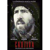 Cautiva The Captive Ryan Reynolds , Pelicula En Dvd