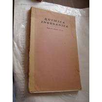 Libro Quimica Inorganica , 201 Paginas