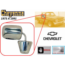 73-91 Chevrolet Cheyenne Espejo Lateral Acero Inoxidable Der