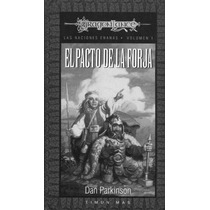 Dragonlance - El Pacto De La Forja - Parkinson Dan - Libro