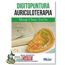 Digitopuntura Auriculoterapia - Masaje Chino Tui - Na